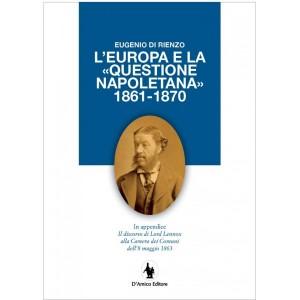 eugenio-di-rienzo-l-europa-e-la-questione-napoletana-1861-1870 (1)