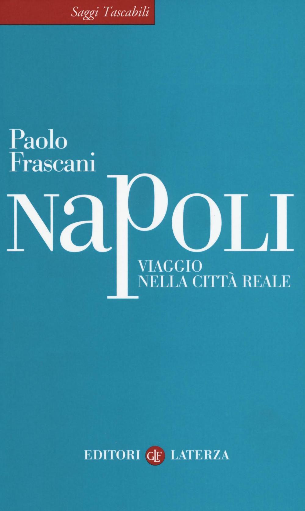 Napoli fra realtà e rappresentazioni