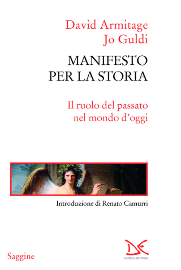 La storia smarrita. Su The History Manifesto