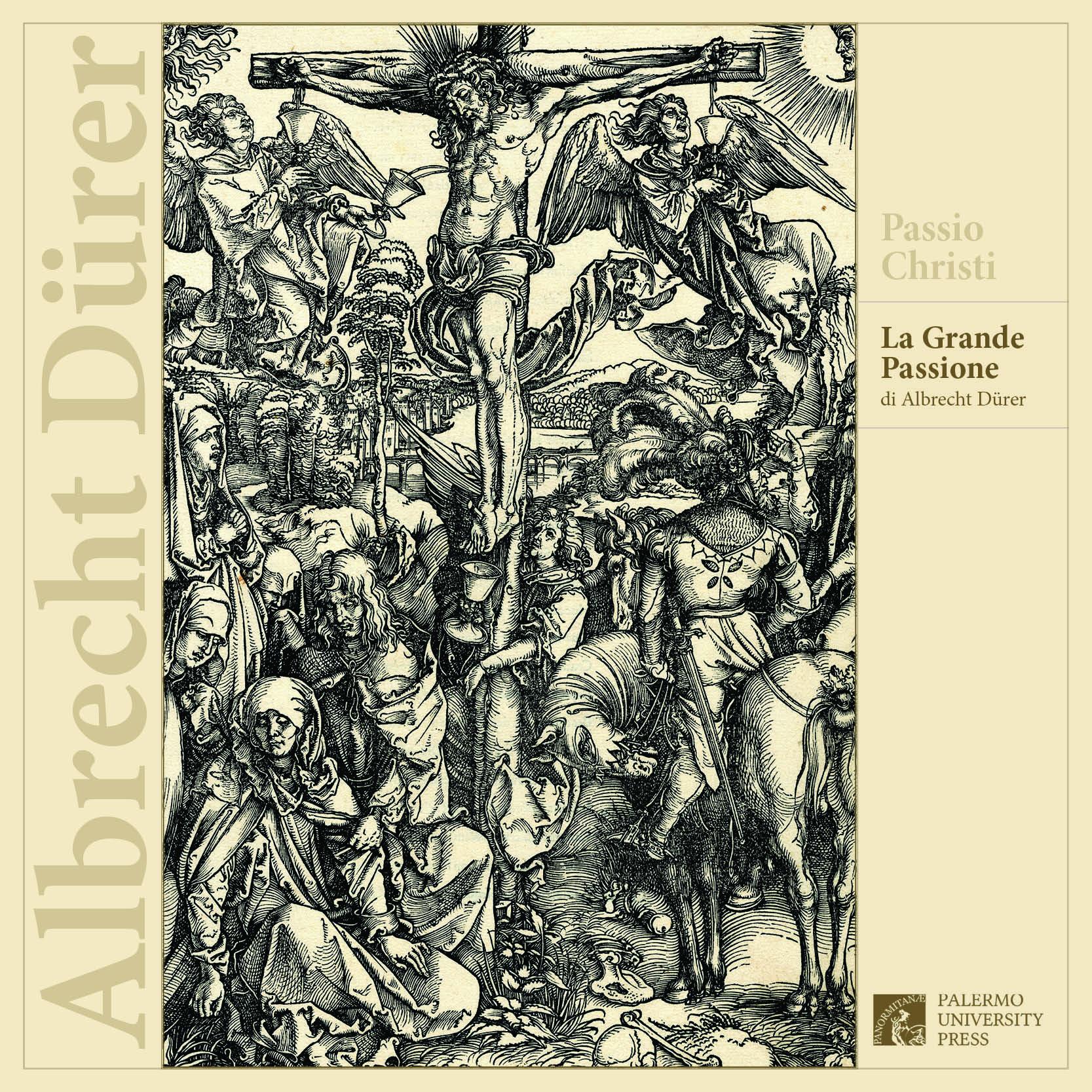 """Dal 26 marzo al 6 aprile presso la Biblioteca centrale della Regione Siciliana sarà esposta la """"Passio Christi, la Grande Passione di Albrecht Dϋrer"""""""