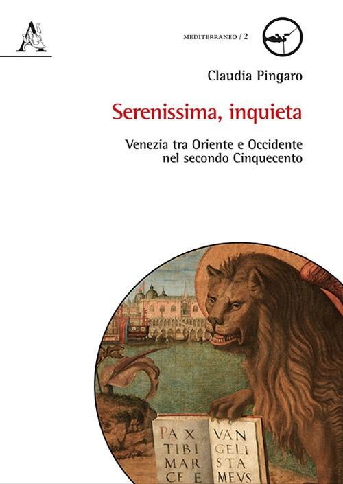 Serenissima, inquieta