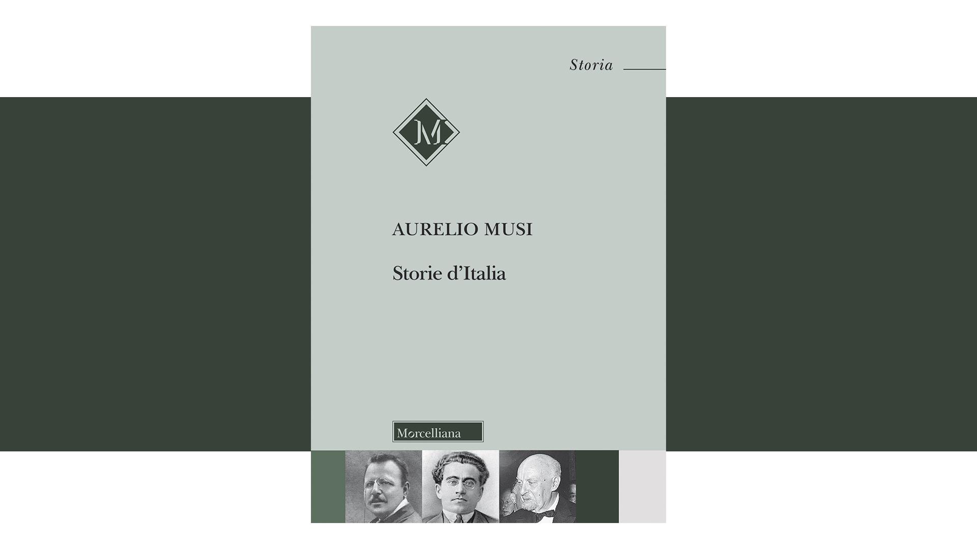 """""""Storie d'Italia"""" di Aurelio Musi"""