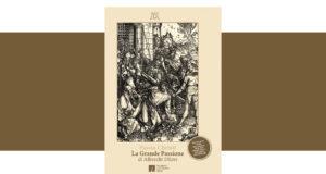 Passio-Christi-La-grande-Passione-Stampe