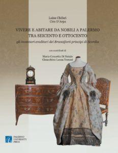 Vivere e abitare da nobili a Palermo tra Seicento e Ottocento