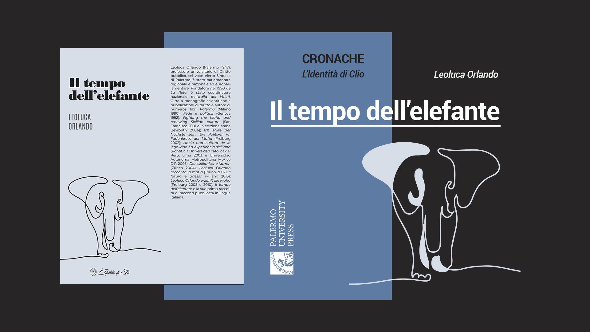 """""""Il tempo dell'elefante"""" di Leoluca Orlando"""