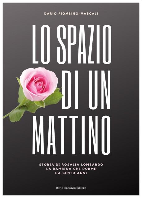 lo spazio di un mattino, Dario Piombino-Mascali