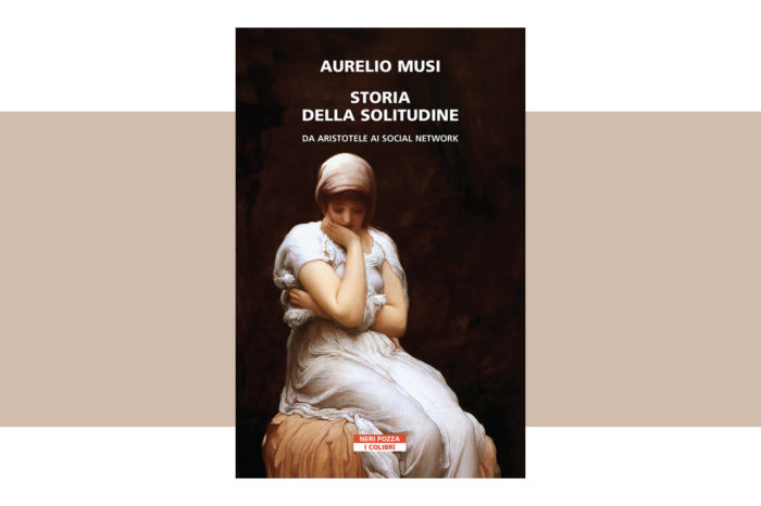 Storia della solitudine di Aurelio Musi